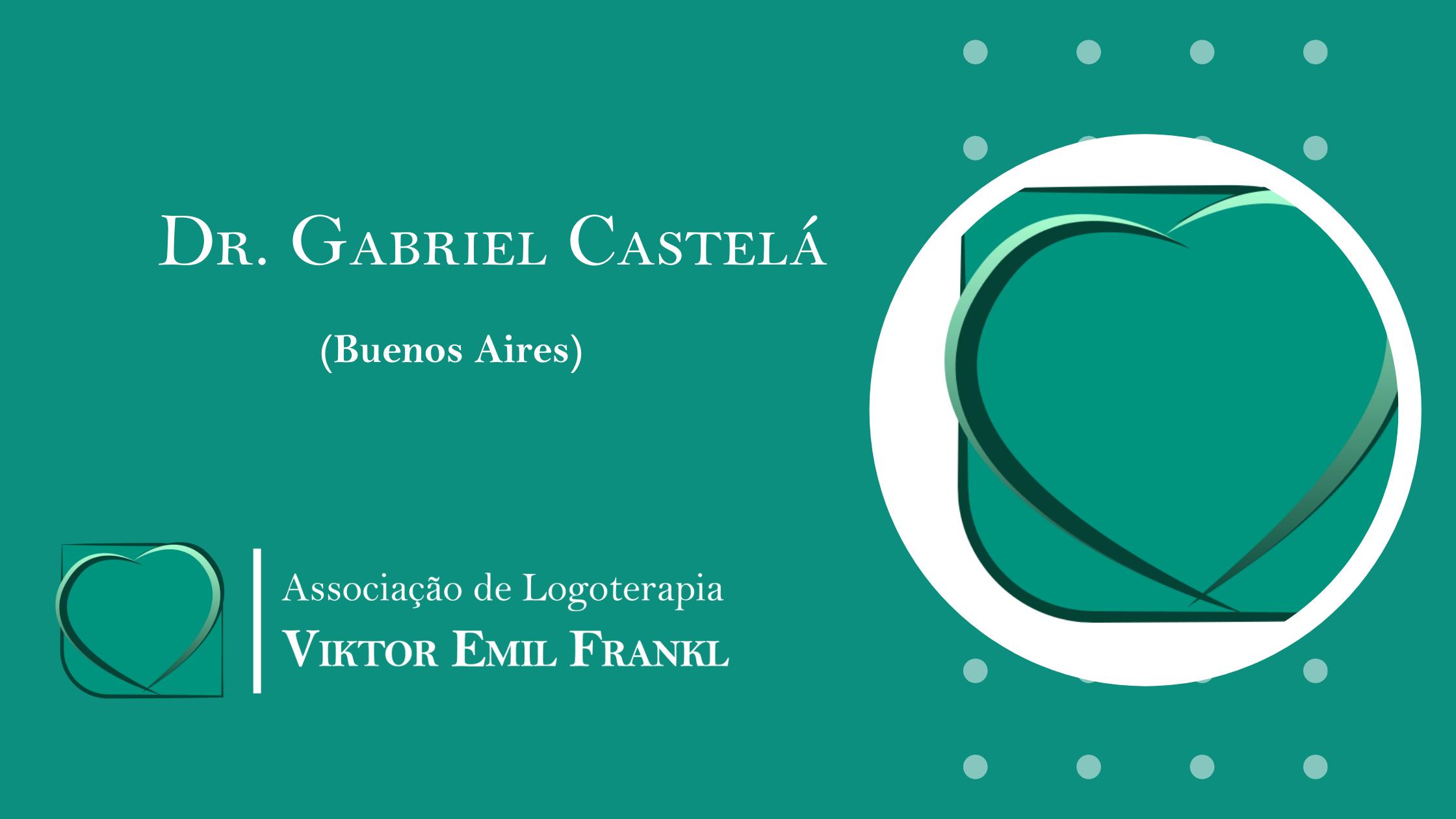 Dr. Gabriel Castelá (Buenos Aires)